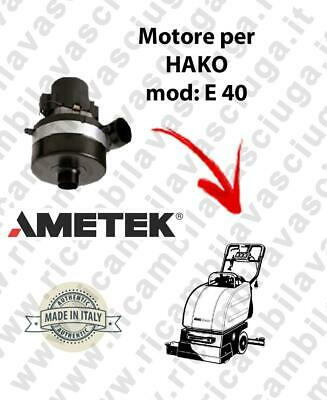 E 40 AMETEK Vacuum motor for scrubber dryer HAKO