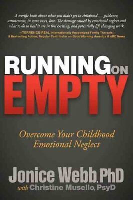 Running on Empty Overcome Your Childhood Emotional Neglect 9781614482420
