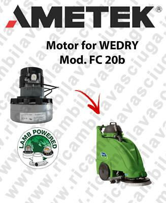 FC 20b Vacuum motor LAMB AMETEK for scrubber dryer WEDRY