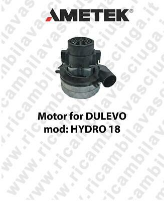 HYDRO 18 - Ametek Vacuum Motor for scrubber dryer DULEVO
