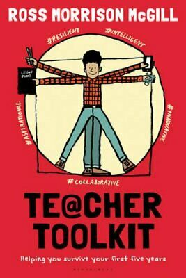 Teacher Toolkit Helping You Survive Your First Five Years 9781472910844
