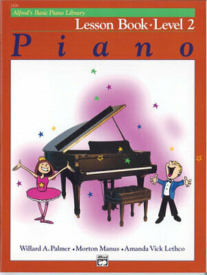 NEW Alfred's Basic Piano Library Lesson Book - Level 2 By Willard A Palmer