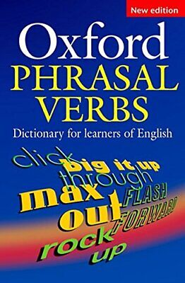 Oxford Phrasal Verbs Dictionary for learners of English (Elt) Paperback Book The