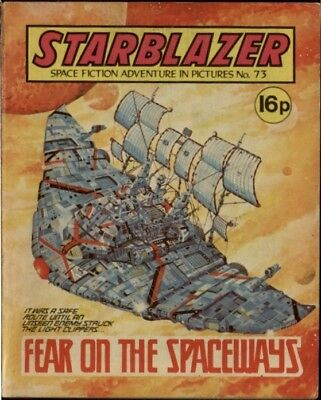 Fear On The Spaceways,starblazer Space Fiction Adventure In Pictures,no.73,1982