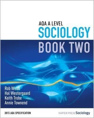 AQA A Level Sociology: Book 2 by Rob Webb 9780954007928 (Paperback, 2016)