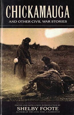 Chickamauga: And Other Civil War Stories - A Collection of Short Stories 1993 PB