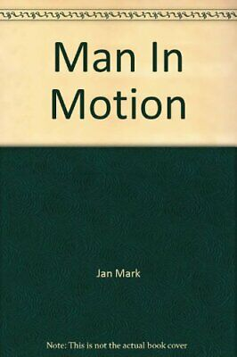 Man in Motion by Jan, Mark Hardback Book The Cheap Fast Free Post