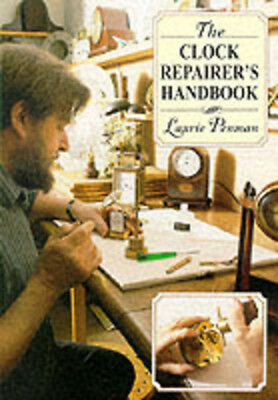 The clock repairer's handbook by Laurie Penman (Paperback / softback)