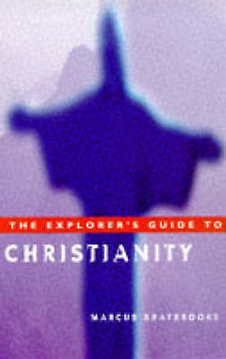 The Explorer's Guide to Christianity (World religion series), Braybrooke, Marcus