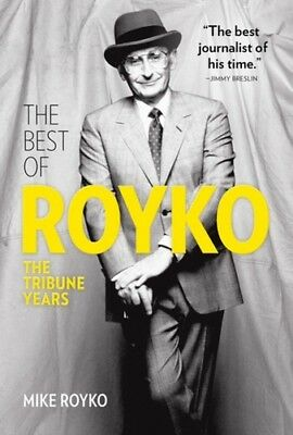 The Best of Royko: The Tribune Years [New Book] Hardcover