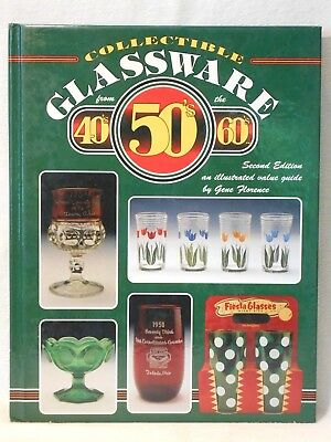 """""""Collectible Glassware from the 40's, 50's & 60's,"""" Gene Florence, 1994"""