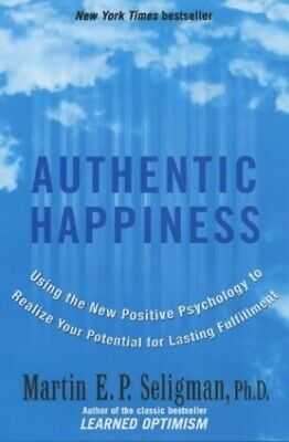 Authentic Happiness: Using the New Positive Psy... by Seligman, Martin Paperback