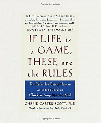 If Life is a Game, These are the Rules by Carter-Scott, Cherie Hardback Book The