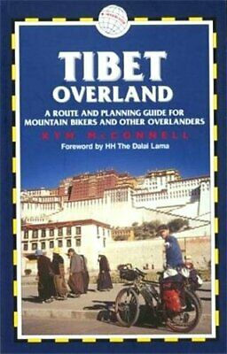 Tibet Overland: A Route and Planning Guide by McConnell, Kym Paperback Book The