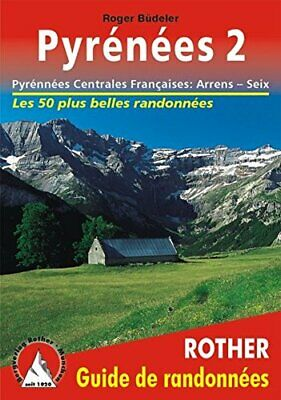 Pyrenees 2: French Central Pyrenees: Arrens-Seix:... by Budeler, Roger Paperback