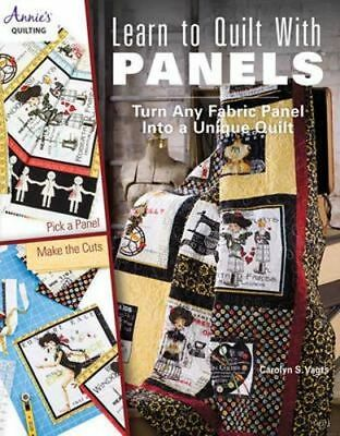 NEW Learn to Quilt With Panels By Carolyn S. Vagts Paperback Free Shipping