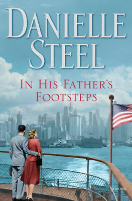 In His Father's Footsteps : A Novel by Danielle Steel (2018, Paperback, Large Ty