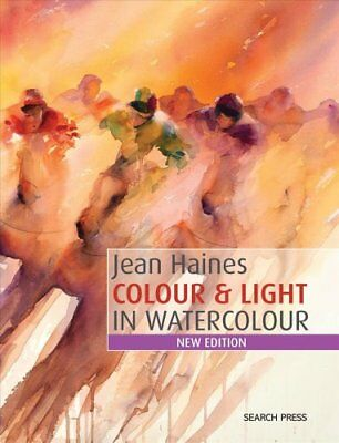 Jean Haines Colour & Light in Watercolour New Edition 9781782212614