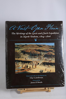 Vast and Open Plain:  Lewis and Clark Expedition in North Dakota HARDCOVER BOOK