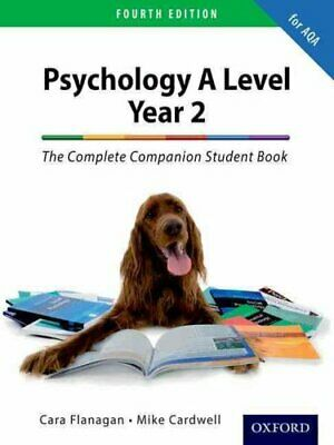The Complete Companion for AQA Psychology A Level: Year 2 Stude... 9780198338680