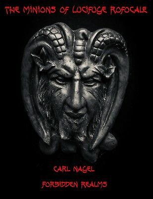 The Minions of Lucifuge Rofocale By Carl Nagel - Occult, Black Satanic Magic