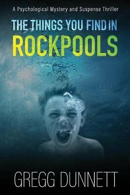 The Things you find in Rockpools by Dunnett, Gregg Book The Cheap Fast Free Post