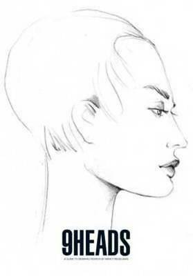 9 heads: a guide to drawing fashion by Nancy Riegelman (Paperback / softback)