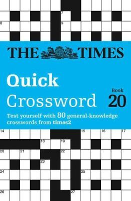 The Times Quick Crossword Book 20 80 General Knowledge Puzzles ... 9780008136468