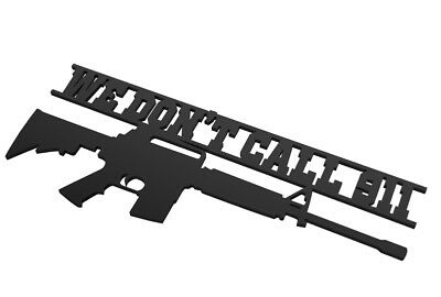 RIFLE WE DON'T CALL 911 CNC Plasma Table DXF Files CNC Plasma Laser dxf cnc art