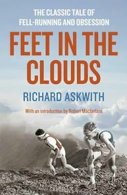 NEW Feet in the Clouds By Richard Askwith Paperback Free Shipping