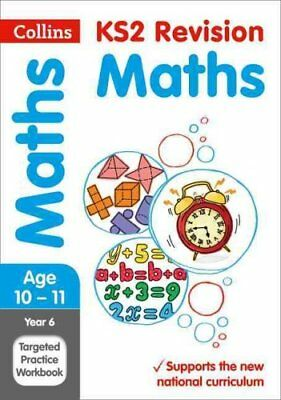 Year 6 Maths SATs Targeted Practice Workbook 2019 Tests 9780008175498