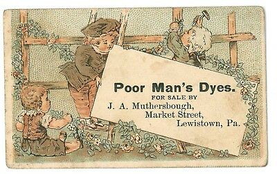 ca 1880 trade card Poor Man's Dyes J A Muthersbough Market St Lewistown PA