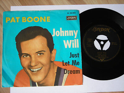 PAT BOONE - Johnny Will - Just let me Dream 7' Single