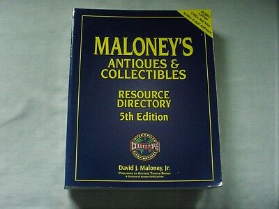Maloney's Antiques & Collectibles Resource Directory 18,000 Listings Reference