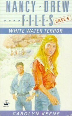 The Nancy Drew files: White water terror by Carolyn Keene (Paperback / softback)