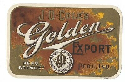 Peru Brewery Pre Prohibition J O Coles Golden Export Beer label Peru IN