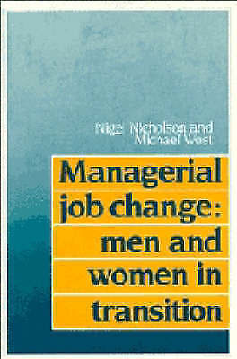 Managerial Job Change: Men and Women in Transition