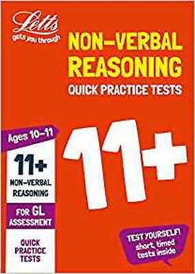 11+ Non-Verbal Reasoning Quick Practice Tests Age 10-11 for the GL Assessment te