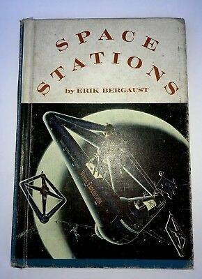 Space Stations 1962 Erik Bergaust Lots Of Early Concept Designs