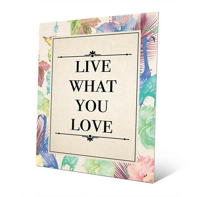 Live What You Love' Aluminum Wall Art