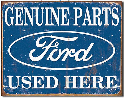 Genuine Ford Parts Used Here Tin Sign - 16 x 12.5 NEW #1422