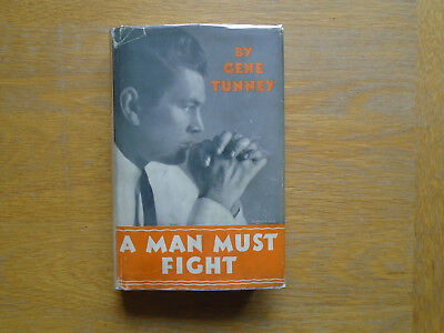 Gene Tunney  A Man Must Fight  Harry Greb  Jack Dempsey 1932  Boxing Book.