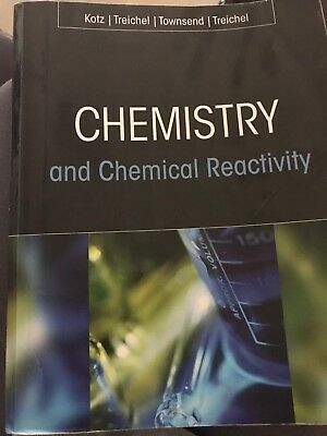 Chemistry and Chemical Reactivity (class notes/work book)