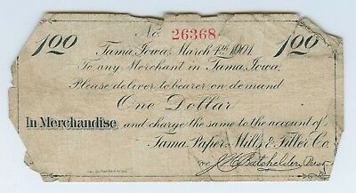 Iowa Obsolete Note 1901 scrip $1.00 TAMA PAPER MILLS - RARE - Unlisted in Oakes