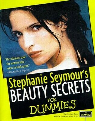 Beauty Secrets for Dummies by Seymour, Stephanie Paperback Book The Cheap Fast