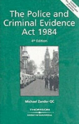 The Police and Criminal Evidence Act, 1984 by Zander, Professor Michae Paperback
