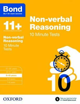 Bond 11+: Non-verbal Reasoning 10 Minute Tests: 9-10 years by Bond 11+ Book The