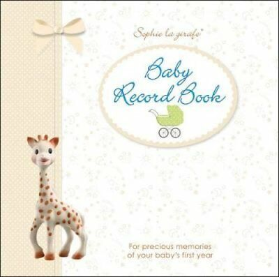 Sophie la girafe Baby Record Book For Precious Memories of Your... 9780241237663