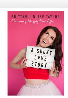 A Sucky Love Story:Overcoming Unhappily Ever After PRE ORDER NOW