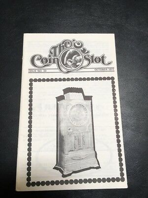 Issue # 33 dated October 1977 THE COIN SLOT